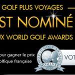 Golf Plus Voyages nominé aux Wolrd Golf Awards